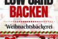 Low Carb Backen - Weihnachtsbäckerei